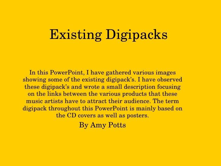 Existing Digipacks