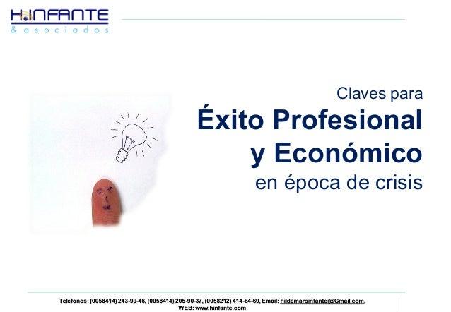 Claves para  Éxito Profesional  y Económico  en época de crisis