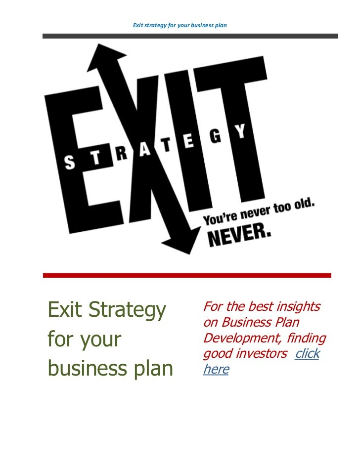 Exit strategy for your business planExit Strategy                     For the best insights                               ...