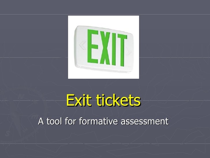 Exit tickets A tool for formative assessment