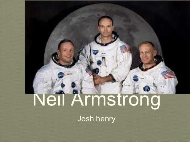 Neil Armstrong    Josh henry
