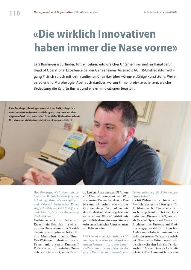 Technische Rundschau 4/2014 110 Management und Organisation | TR-Exklusivinterview «Die wirklich Innovativen haben immer d...