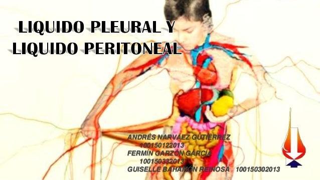 Líquido Pleural y Peritoneal