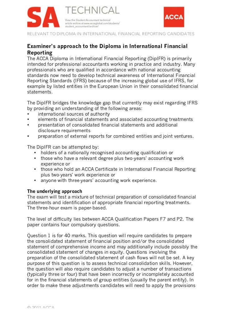 RELEVANT TO DIPLOMA IN INTERNATIONAL FINANCIAL REPORTING CANDIDATESExaminer's approach to the Diploma in International Fin...