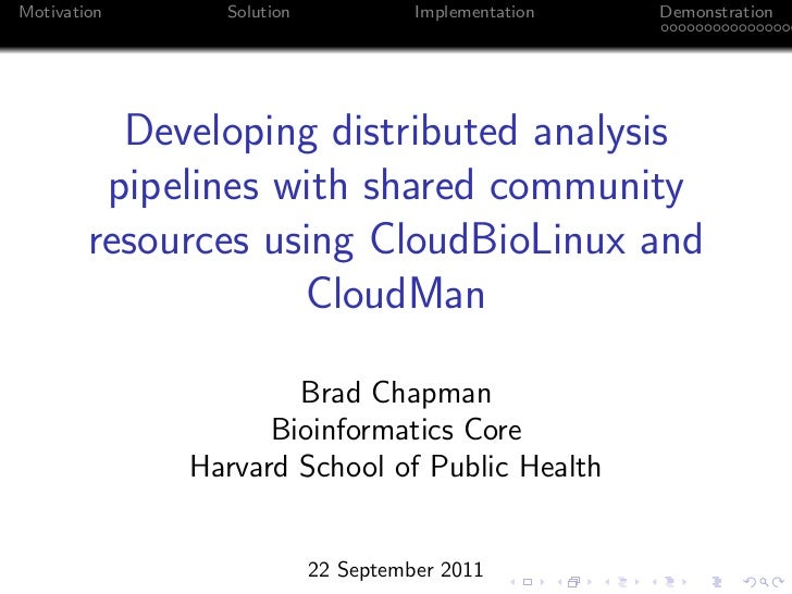 Developing distributed analysis pipelines with shared community resources using CloudBioLinux and CloudMan