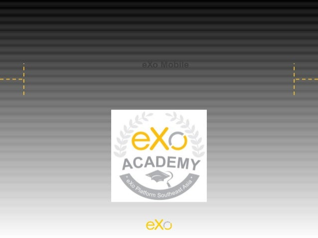 E xo mobile_overview_best_practice_in_mobile_application_design