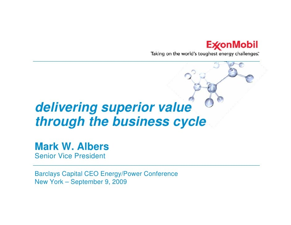 delivering superior value through the business cycle Mark W. Albers Senior Vice President  Barclays Capital CEO Energy/Pow...