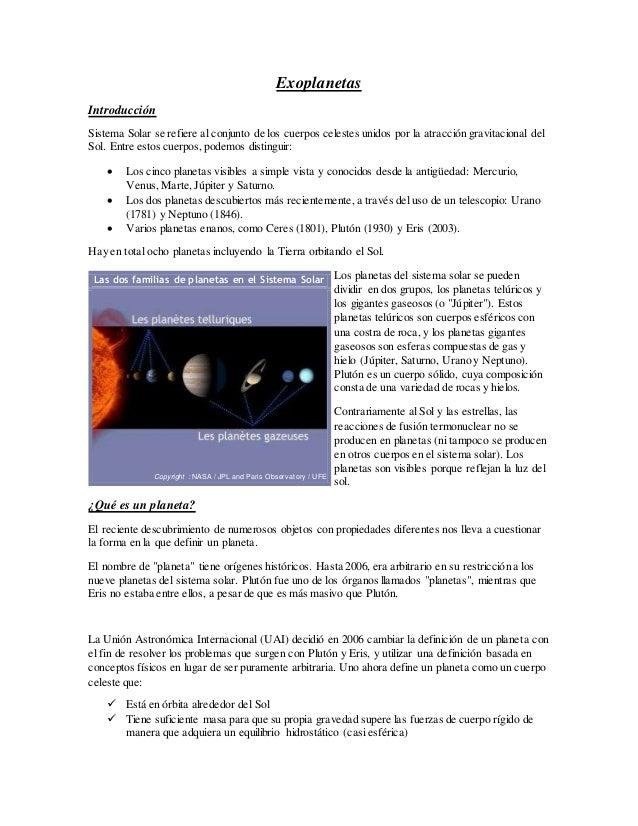Exoplanetas Introducción Sistema Solar se refiere al conjunto de los cuerpos celestes unidos por la atracción gravitaciona...