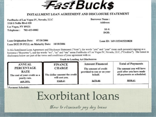 Exorbitant loans How to eliminate pay day loans