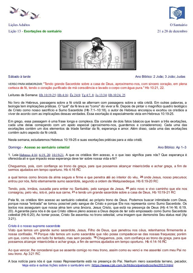 Lições Adultos  O Santuário  Lição 13 - Exortações do santuário  Sábado à tarde  21 a 28 de dezembro  Ano Bíblico: 2 João;...