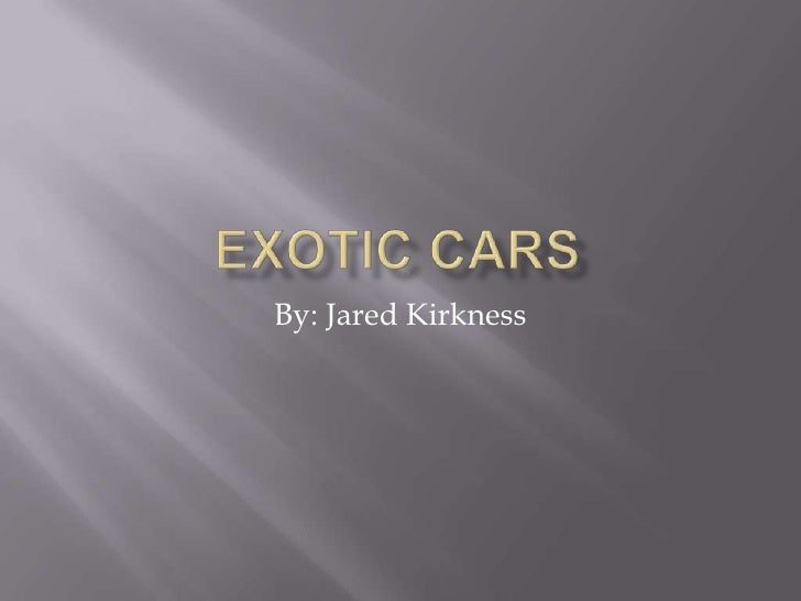 Exotic Cars   Kirkness