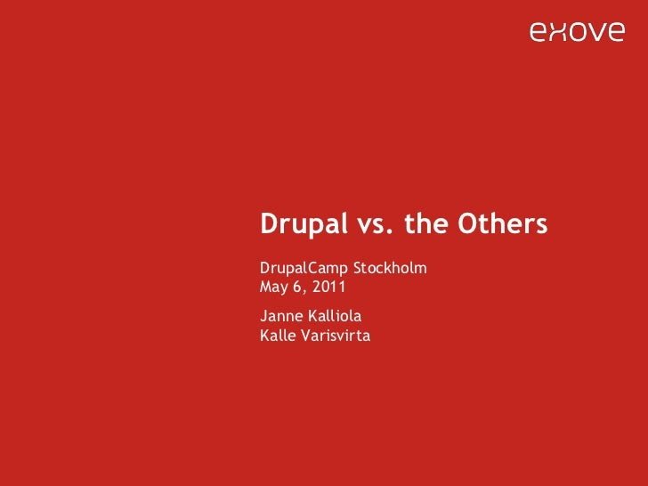 Drupal vs. the Others