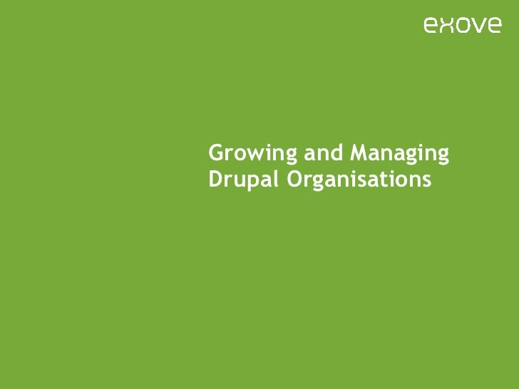 Growing and Managing Drupal Organisations