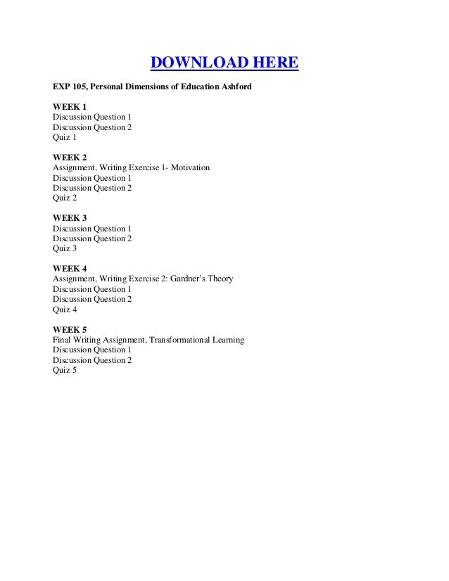 exp 105 week 2 paper View homework help - week 2 assignment from exp 105 105 at ashford  university exp 105: week 2 personal learning profile name: stephanie borden  a.