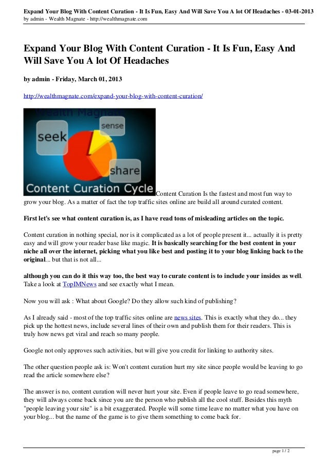 Expand Your Blog With Content Curation - It Is Fun, Easy And Will Save You A lot Of Headaches - 03-01-2013by admin - Wealt...