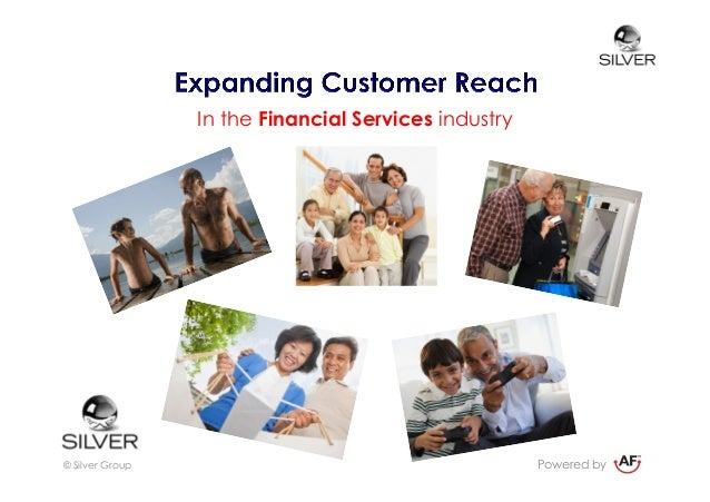Expand customer reach in Financial Services with the ageing consumer