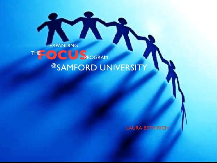 EXPANDING   FOCUS THE                   PROGRAM       @           SAMFORD UNIVERSITY                                 LAURA...
