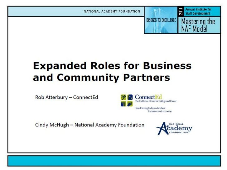 Expanded Roles for Business  and Community Partners