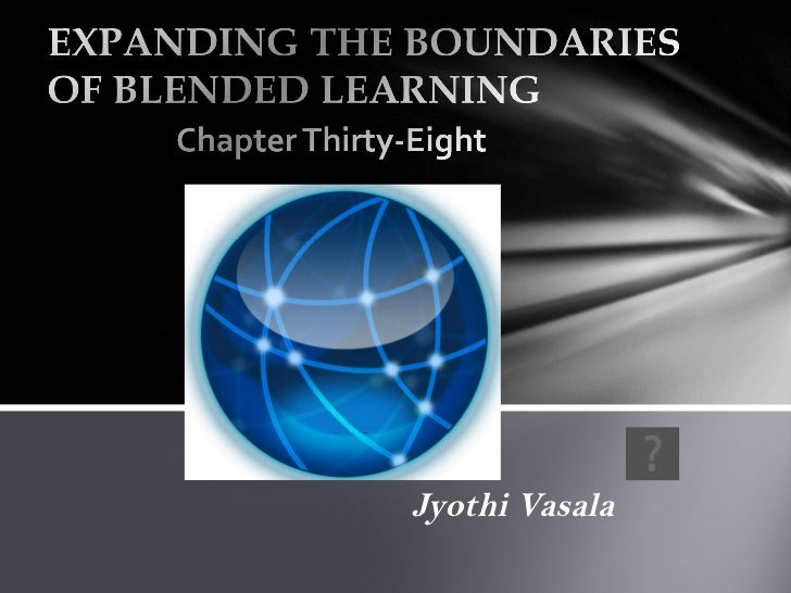 Expanding the boundaries of blended learning