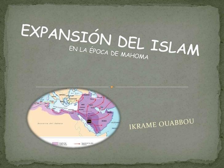  Mahoma comenzó a predicar su doctrina en La Meca. En esa época los árabes practicaban el politeísmo . Las autoridades ...