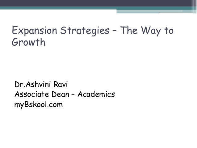 Expansion strategies   the way to growth | Online Mini MBA (Free)
