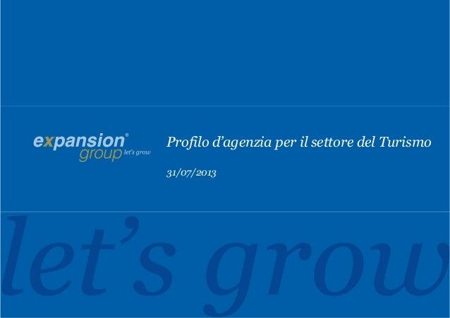 Profilo d'agenzia per il settore del Turismo 31/07/2013