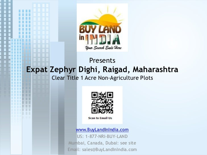 PresentsExpat Zephyr Dighi, Raigad, Maharashtra      Clear Title 1 Acre Non-Agriculture Plots               www.BuyLandInI...