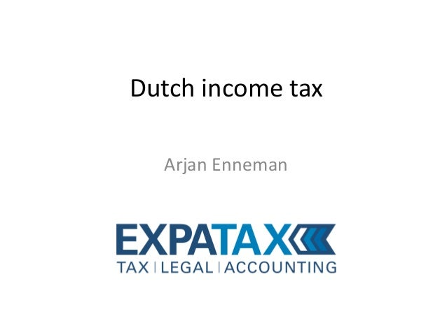 Expatax - Arjan Enneman: Dutch Income Tax