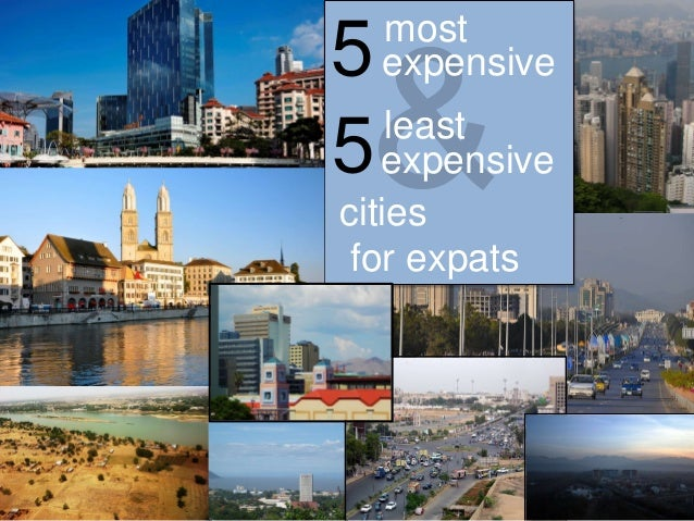 5 most expensive & 5 least expensive cities for expats