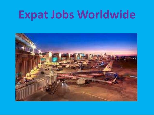 Expat jobs worldwide
