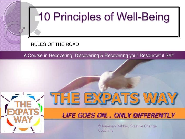 RULES OF THE ROADA Course in Recovering, Discovering & Recovering your Resourceful Self                 LIFE GOES ON… ONLY...