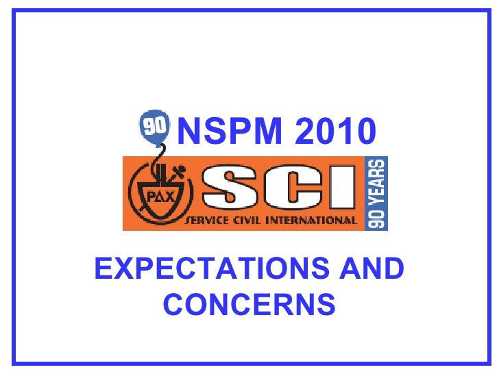 NSPM 2010 Expectations and Concerns