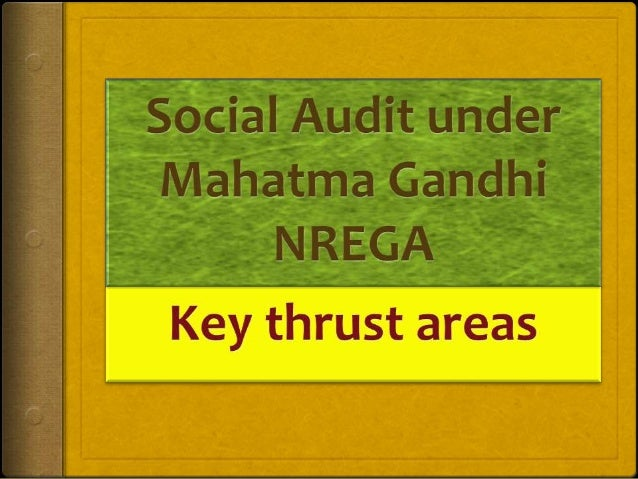 PROCESSES  Social Audit must follow the processes as enumerated in the Government of India published Rules governing SA ...