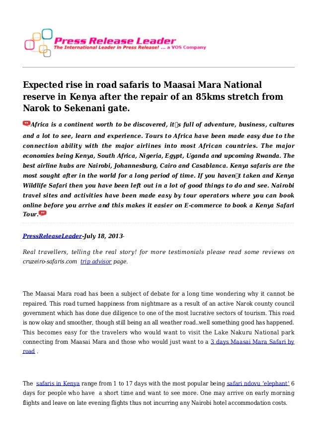 Expected rise in road safaris to Maasai Mara National reserve in Kenya after the repair of an 85kms stretch from Narok to ...