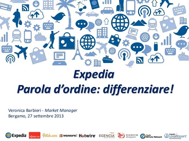 "Expedia ""Parola d' ordine: Differenziare"" WHR_Bergamo 27.09.13"