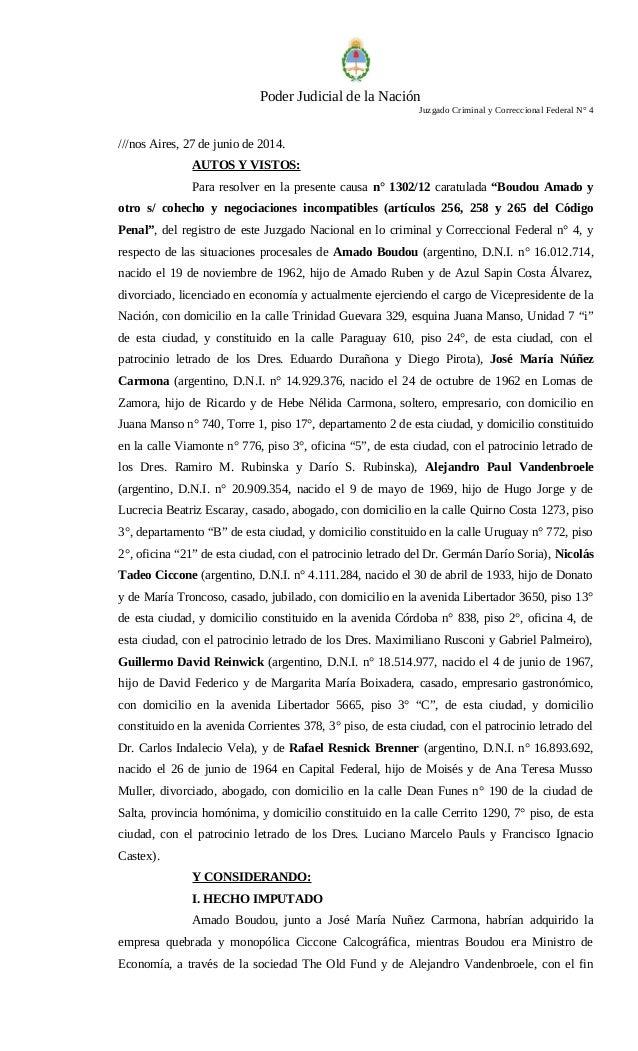 Poder Judicial de la Nación Juzgado Criminal y Correccional Federal N° 4 ///nos Aires, 27 de junio de 2014. AUTOS Y VISTOS...