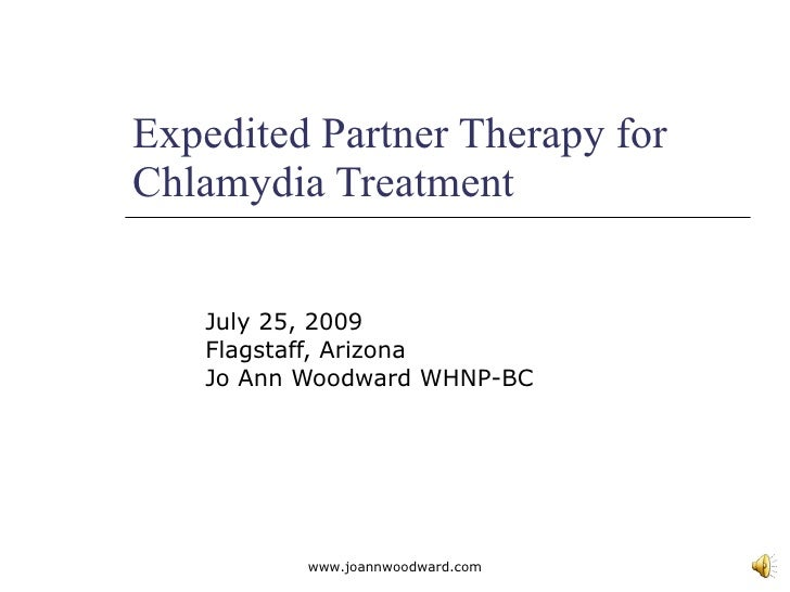 Expedited Partner Therapy For Chlamydia Treatment Power Point  Flagstaff July 2009  June 30 Version (6)