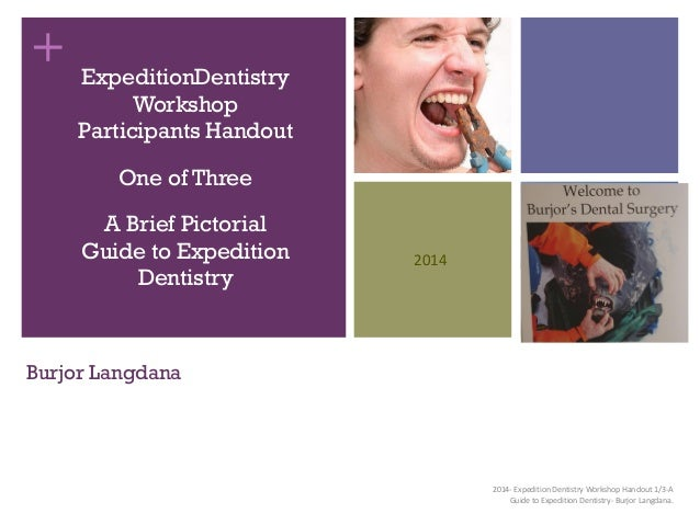 Expedition Dentistry Workshop Handout.
