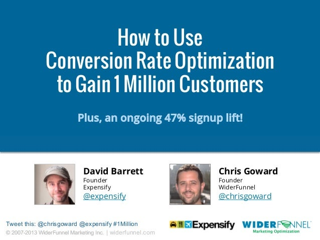 Webinar Slides: How to Use Conversion Rate Optimization to Surpass 1 Million Customers