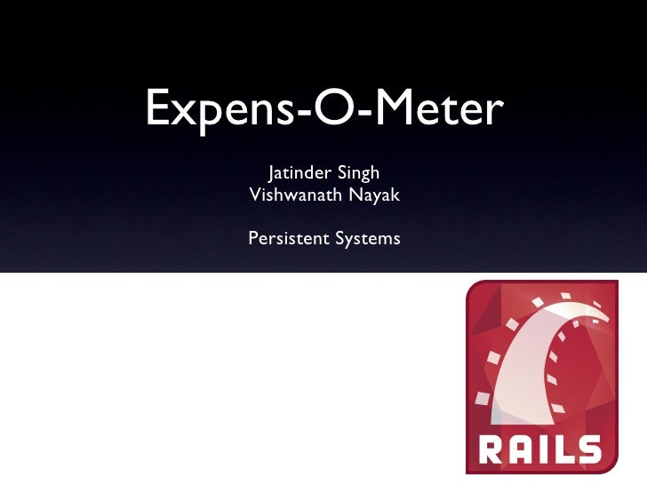 Expens-O-Meter, a web based tool built using Ruby on Rails