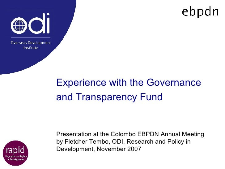 Experience with the Governance and Transparency Fund