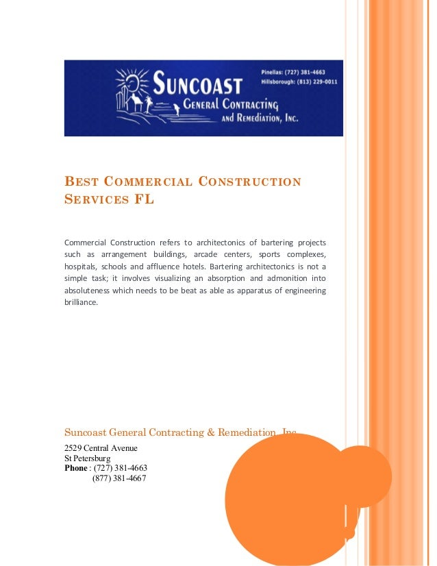 B EST C OMMERCIAL C ONSTRUCTIONS ERVICES FLCommercial Construction refers to architectonics of bartering projectssuch as a...