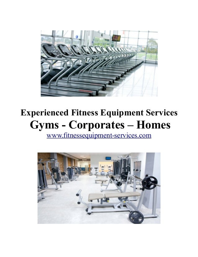 Experienced Fitness Equipment Services: Gyms - Corporates - Homes
