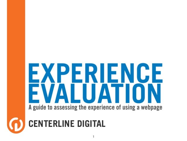 The Experience Score: A Tool for Evaluating Digital Experiences - Centerline Digital