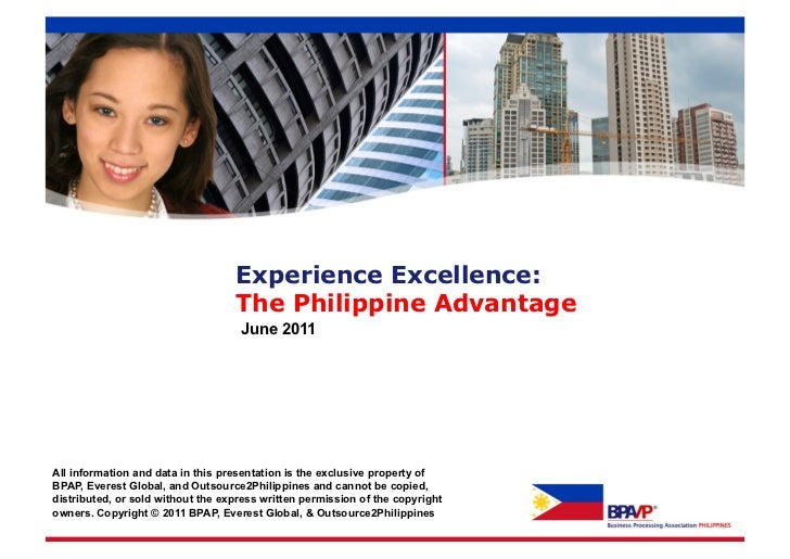 Experience Excellence:                                   The Philippine Advantage                                    June ...