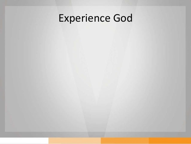 Experience God - The Pursuit