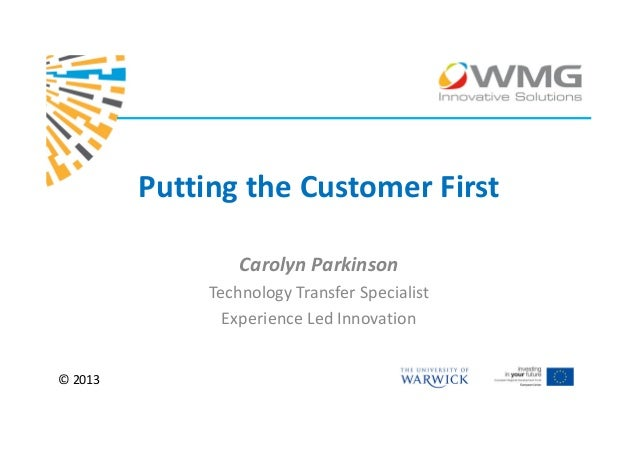 Putting the Customer First                  Carolyn Parkinson              Technology Transfer Specialist                E...