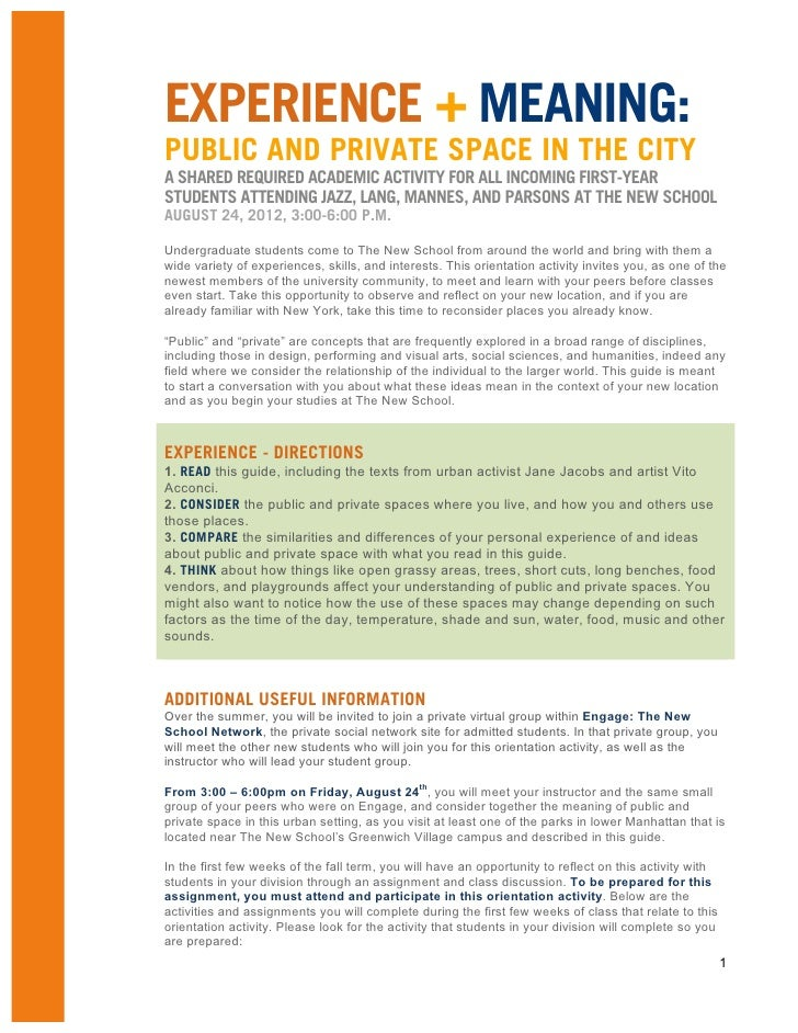 EXPERIENCE + MEANING:PUBLIC AND PRIVATE SPACE IN THE CITYA SHARED REQUIRED ACADEMIC ACTIVITY FOR ALL INCOMING FIRST-YEARST...