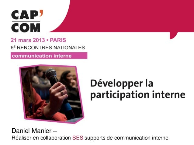 Daniel Manier –Réaliser en collaboration SES supports de communication interne