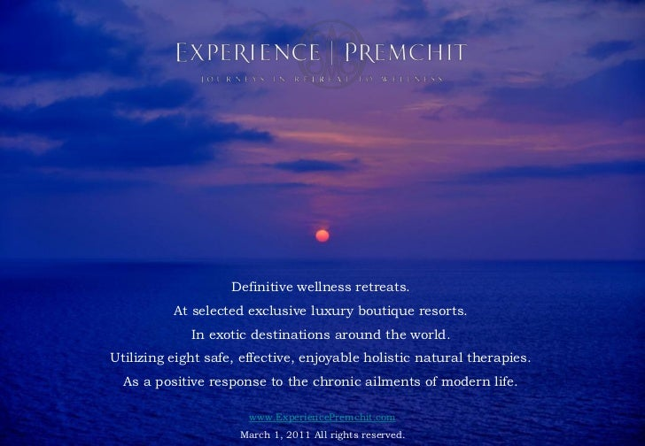Health Retreat : EXPERIENCE   PREMCHIT : Natural Detox Retreat : Paresa Phuket Thailand                         Definitive...